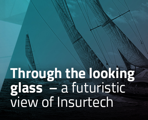 Through the looking glass - a futuristic view of Insurtech